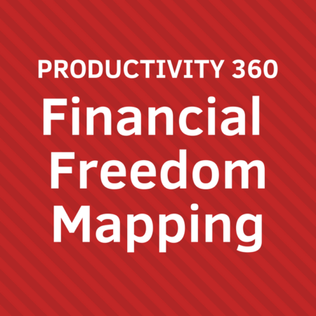 PRODUCTIVITY 360 Financial Freedom Mapping