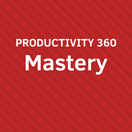 PRODUCTIVITY 360 Mastery